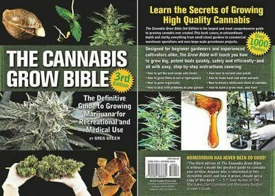 Marijuana - The Cannabis Grow Bible. How to grow marijuana? Step by step guide!