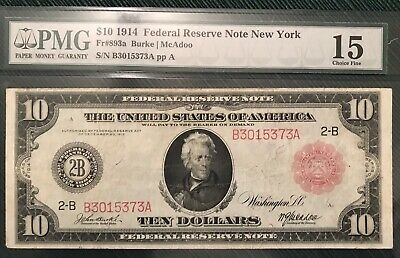 1914 $10 FR#893a Federal Reserve Note New York B3015373A PMG 15 Choice Fine