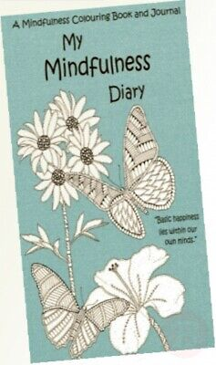 My Mindfulness Diary: A Mindfulness Colouring Book and Journal: An adult ...