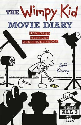 The Wimpy Kid Movie Diary: How Greg Heffley Went Hollywood (Diary of a ...