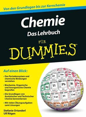 "Chemistry for Dummies. "" Das Manual Ortanderl, Stefanie and Ulf"