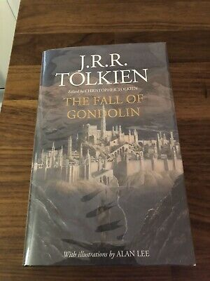 Jrr Tolkien The Fall Of Gondolin Signed By Alan Lee