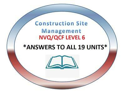 NVQ Diploma LEVEL 6 Construction Site Management ANSWERS ** QUICK DISPATCH **