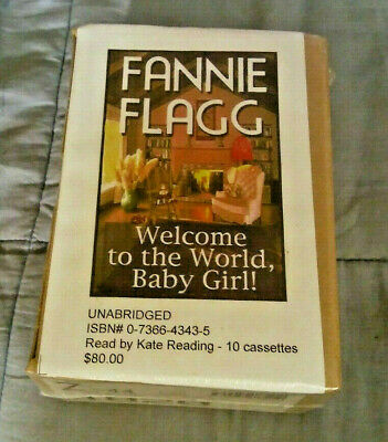 Unabridged CASSETTE TAPE Audio BOOK Welcome to the World Baby Girl Fannie Flagg