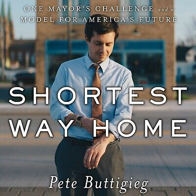 Shortest Way Home: One Mayor's Challenge and a Model for America's Future (PDF)