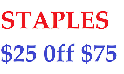 STAPLES $25 off of $75 coupon for online Use Expires 3-24-2019