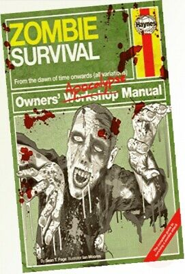 Zombie Survival Manual: The complete guide to surviving a zombie attack ...