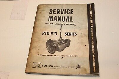 EATON FULLER RTO-913 Series Roadranger Transmission Shop Service Repair  Manual