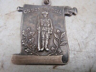 """On Honour Roll"" Sterling Silver  Fob, WW1?"