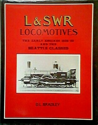 London and South Western Railway Locomotives: Early Engines, 1838-53 and the...