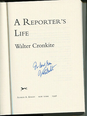 "WALTER CRONKITE - ""A Reporter's Life"" (Book) - SIGNED"