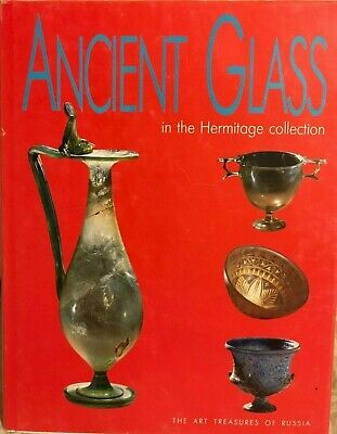 Ancient Glass in the Hermitage collection by Kynina. Antique book!