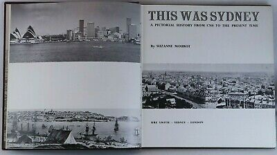 This Was Sydney Pictorial First Published 1969 Australian History from 1788