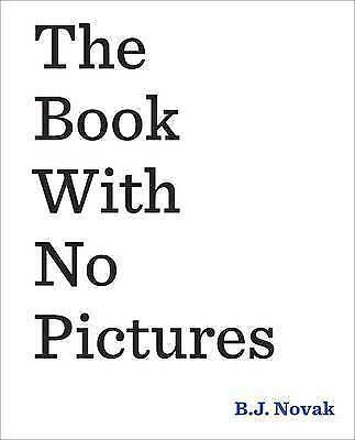 The Book with No Pictures by B. J. Novak (Hardback, 2014)
