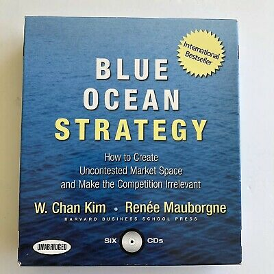 Blue Ocean Strategy W Chan Kim & Renee Mauborgne Audio Book