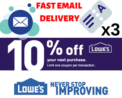 THREE 3x Lowes 10% OFF  3Coupons Discount - Lowe's In store/online - Fast