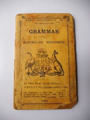 Grammar for Australian beginners.1888. Coat of arms. Early School Reader.