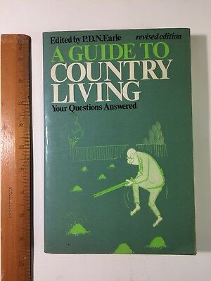 'A Guide To Country Living' Ed. P.D.N.Earle. 1972.  David & Charles.
