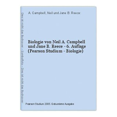 Biology by Neil a.Campbell and Jane (B) . Reece - 6. Edition (Pearson Stud 14375