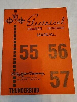 FORD THUNDERBIRD ELECTRICAL Equipment Installation (assembly) Manual 1955,  56, 5