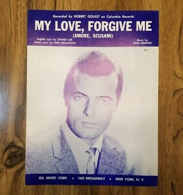 VINTAGE My Love Forgive Me SHEET MUSIC  Rare ROBERT Goulet Americana Collection