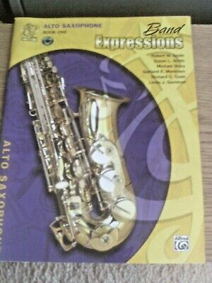 Band Expressions for Alto Saxophone Book 1  with CD by Alfred Publishing