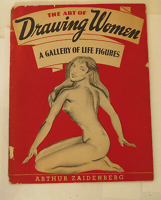 The Art of Drawing Women by Arthur Zaidenberg 1944 Illustration Instruction