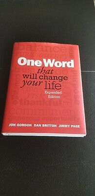 One Word That Will Change Your Life Jon Gordon, Jimmy Page Dan Britton PAGE