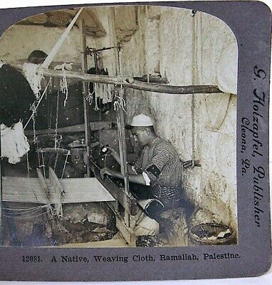 "Rare Ramallah Palestine ""A Native , Weaving Cloth"" 1905 stereoview"