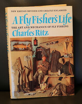 A Fly Fisher's Life by Charles Ritz. Revised  & enlarged hardback, 1972.