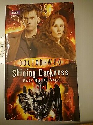 Doctor Who: Shining Darkness by Mark Michalowski (Paperback, 2010)