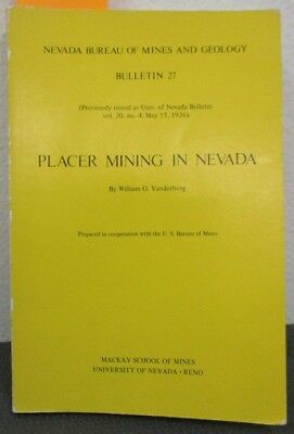 Placer Mining in Nevada; Bulletin 27: Gold Mine Geology, Panning Locations
