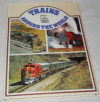 Trains Around The World (1972, Hardcover, Illustrated)