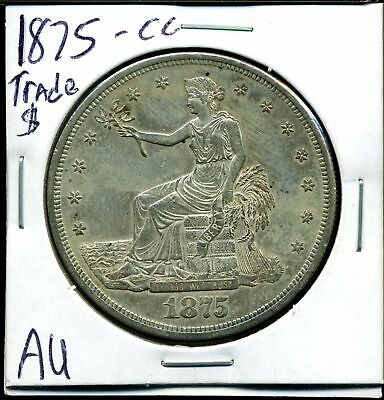 1875-CC T$ Carson City Trade Dollar in AU Condition