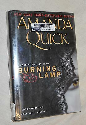 Burning Lamp - Book 2 of the dreamlight trilogy by Amanda Quick (2010, HC, BCE