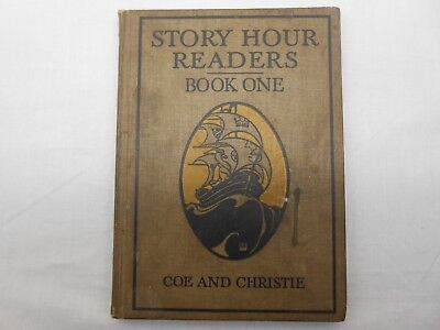 Vintage Story Hour Readers (Book One) - Coe and Christie 1913