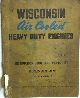 Wisconsin Air Cooled Heavy Duty Engines AEN,AENS, Instruction Book & Parts List