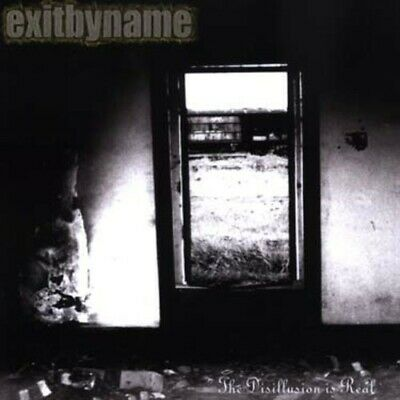 Disillusion Is Real - Exitbyname (2019, CD NEUF)