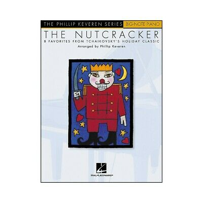 The Nutcracker Songbook: Big-Note Piano The Phillip Keveren Series
