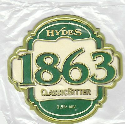 New Sealed - Hydes Brewery - 1863 Classic Bitter - Pump Clip Front