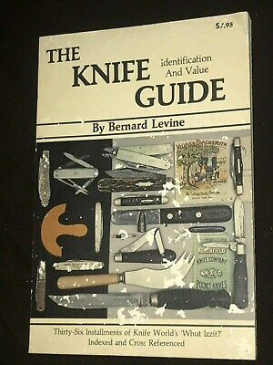 The Knife Guide Identification & Value by Bernard Levine 1981 First Edition PB