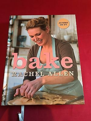 Bake: From Cookies to Casseroles, Fresh from the Oven by Rachel Allen (Hardback,