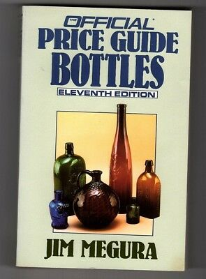 Official Price Guide Bottles 11th Ed. by Jim Megura