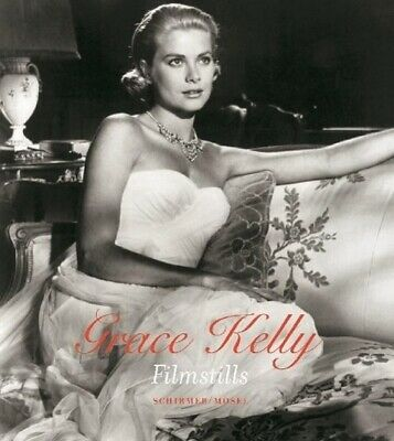 Grace Kelly - Filmstills Buch Deutsch 2014