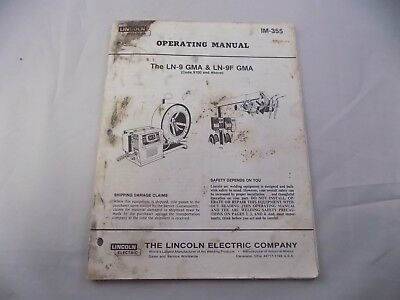 Lincoln Electric Ln-9 Gma Ln-9F Gma Operating Manual Im 355