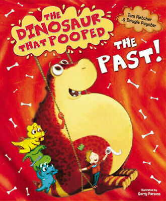 Preschool Bedtime Story Book - THE DINOSAUR THAT POOPED THE PAST - NEW