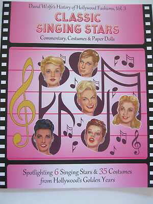 CLASSIC SINGING STARS Paper Doll Book w/ 6 Hollywood Stars & 35 Movie Costumes