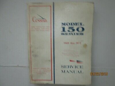 1969 thru 1973 CESSNA MODEL 150 SERIES AIRCRAFT SERVICE MANUAL FACTORY ORIGINAL