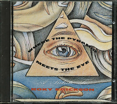Where the Pyramid Meets the Eye: A Tribute To Roky Erickson (CD, Oct-1990, Sire)