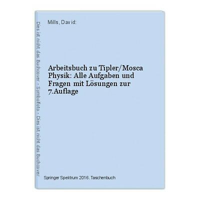 Workbook to Tipler/Mosca Physics: Alle Aufgaben and Ask with Solutions To